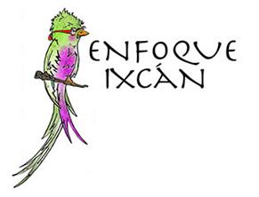 Enfoque Ixcán